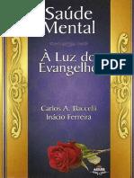 Carlos a Baccelli -Saude Mental a Luz Do Evangelho