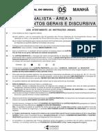 Prova 5 Analista Area 3 Conhecimentos Gerais e Discursiva Manha 2009