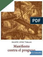 337772736-Manifiesto-Contra-El-Progreso-Agustin-Lopez-Tobajas.pdf