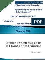 estatutoepistemologicodelafilosofiadelaeducacion-111210200410-phpapp01