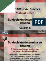 6_Su Decisión Determina Su Destino