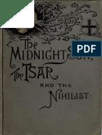 The Midnight Sun, The Tsar, And the Nihilist