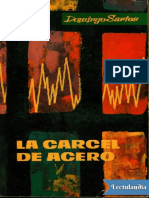 La Carcel de Acero - Domingo Santos