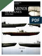 Submarinos Alemanes 1939 - 1945