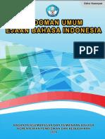 Badan Bahasa (2016) Pedoman Umum Ejaan Bahasa Indonesia (PUEBI)