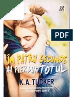 K.-A.-Tucker-In-patru-secunde-ai-pierdut-totul-1.pdf