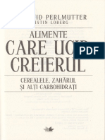 Alimente Care Ucid Creierul. Editia 2016 - David Perlmutter