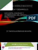 3/3. NUEVO MODELO EDUCATIVO, Formación y desarrollo. Inclusión, equidad y Gobernanza del Sistema Educativo.