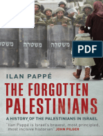 Ilan Pappe the Forgotten Palestinians a History of the Palestinians in Israel