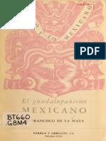 Francisco de La Maza. El Guadalupanismo Mexicano