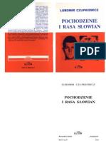 Lubomir Czupkiewicz - Pochodzenie i Rasa Słowian