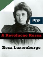 A Revolucao Russa - Rosa Luxemburg