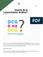 ¿Qué Es El Diseño de La Comunicación Gráfica