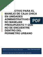 Instructivo Para El Manejo de Caja Chica en Unidades Administrativas Que No Manejan Presupuesto y Que No Se Encuentre Dentro Del Perímetro Urbano