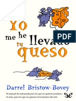 Bristow-Bovey, Darrel - Yo me he llevado tu queso [19900] (r1.2).epub