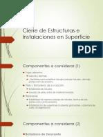 Cierre de Instalaciones y Estructuras en Superficie