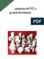 Tubos y Accesorios de PVC o General de Producto
