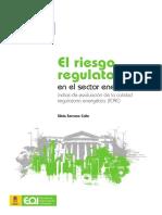EOI_El Riesgo Regulatorio en el Sector Energético. Índice de Evaluación de la Calidad Regulatoria Energética (ICRE)_2013.pdf