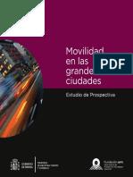 OPTI_Movilidad en las Grandes Ciudades. Estudio de Prospectiva_2010.pdf