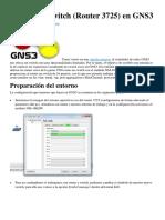 Simulando Switch (Router 3725) en GNS3
