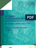 Gabriela Cano - La Escuela Nacional de Altos Estudios y La Facultad de Filosofía y Letras