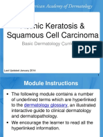 Actinic Keratoses and Squamous Cell Carcinoma