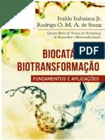Biocatálise E Biotransformação - Fundamentos E Aplicações