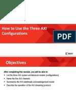 3 Axi Configurations
