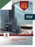 CADERNO_02_TERMO_DE_REFERENCIA_DE_PROJETO.pdf