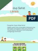 313887982-Gaya-Hidup-Sehat-Lansia-PPT.pptx