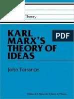 [John Torrance] Karl Marx's Theory of Ideas(B-ok.org)