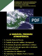 A Variável Pressão Atmosférica