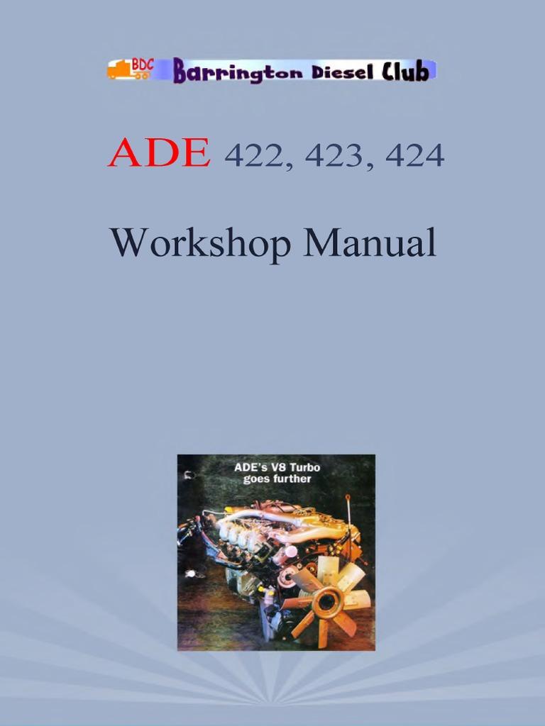 ade 422 423 424 workshop manual abby pdf fuel injection turbocharger rh scribd com Ford F-250 Diesel Manual Manual Transmission Diesel