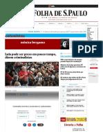 Lula Pode Ser Preso Em Pouco Tempo, Dizem Criminalistas - 24-01-2018 - Mônica Bergamo - Colunistas - Folha de S