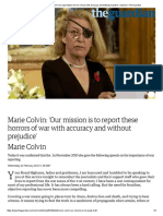 Marie Colvin_ 'Our Mission is to Report These Horrors of War With Accuracy and Without Prejudice' _ Opinion _ the Guardian