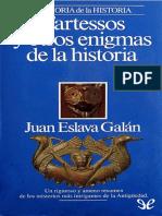 Tartessos y Otros Enigmas de La - Juan Eslava Galan