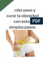 %Perder Peso y Curar La Obesidad Con Estos Simples Pasos %%%
