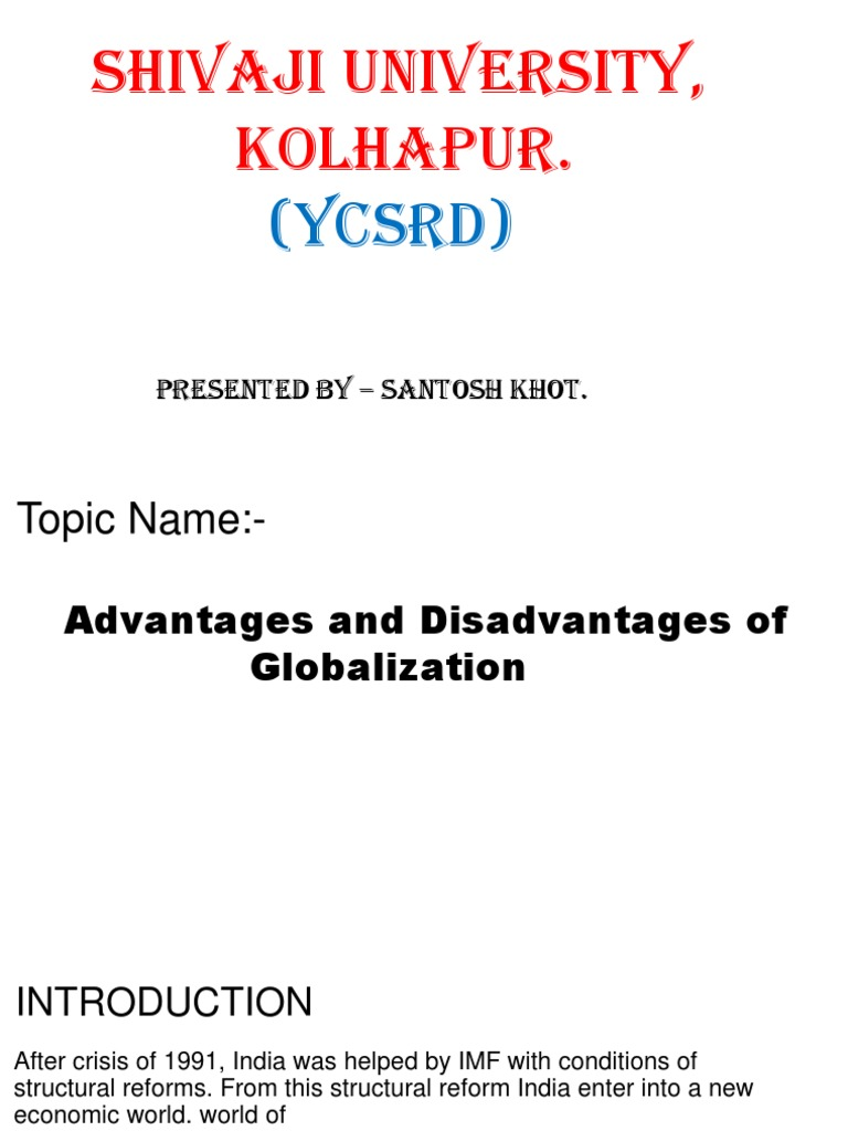 disadvantages of globalisation in india
