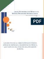 Panorama Economico de Mexico y El Sistema Financiero Internacional-2008