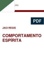 REGIS Jaci - Comportamento Espirita - PENSE