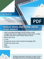 Membuat Pesan Dgn Media Elektronik KOMBIS