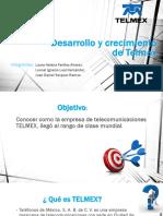 Desarrollo y Crecimiento de Telmex
