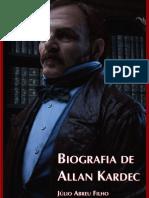 ABREU FILHO Julio - Biografia de Allan Kardec - PENSE