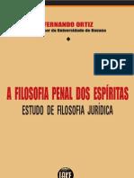 ORTIZ Fernando - A Filosofia Penal dos Espiritas - PENSE