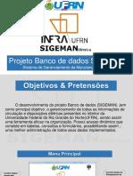 Slides Do Projeto Banco de Dados SIGEMAN