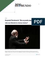 Entrevista Krzysztof Penderecki - No Se Puede Seguir Toda La Vida Escribiendo La Misma Música Cultura Home EL MUNDO