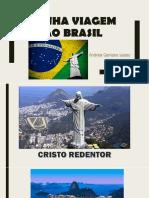 Minha Viagem Ao Brasil