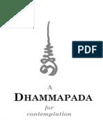 A Dhammapada for Contemplation Ajahn Munindo