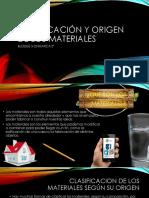 Clasificación y Origen de Los Materiales