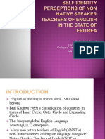 Self Identity Perceptions of Non Native Speaker Teachers